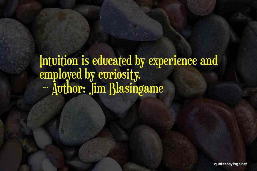 Jim Blasingame Quotes 895961