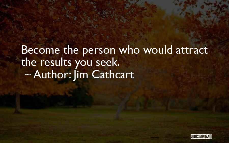 Jim Cathcart Quotes 1247942