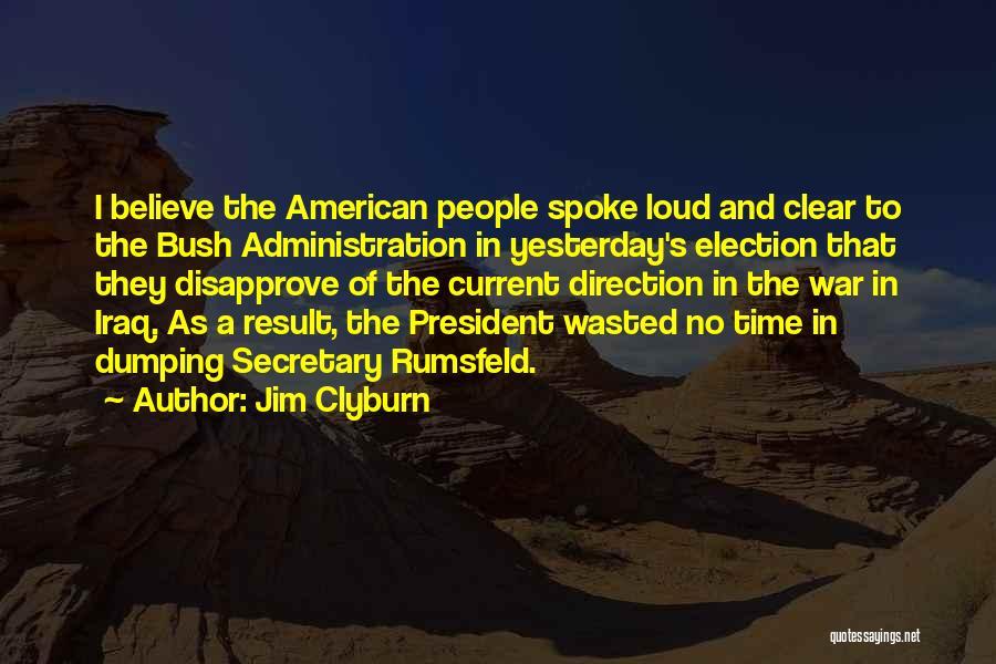 Jim Clyburn Quotes 1179961