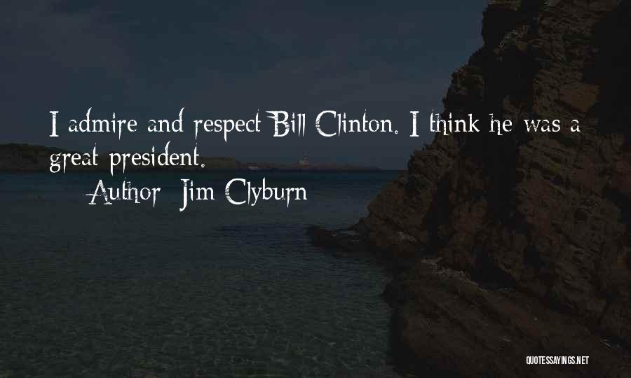 Jim Clyburn Quotes 311422