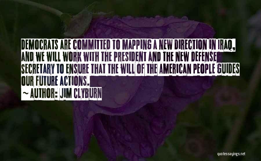 Jim Clyburn Quotes 510046