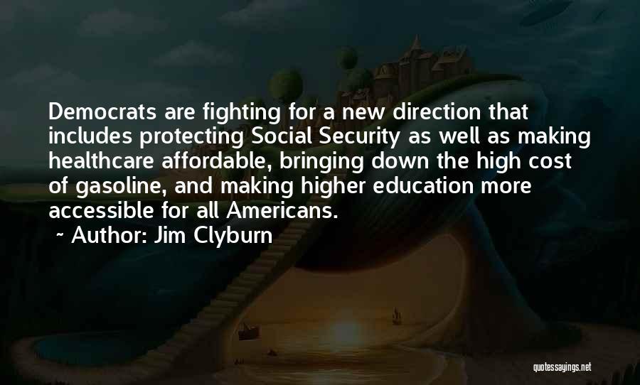 Jim Clyburn Quotes 510118