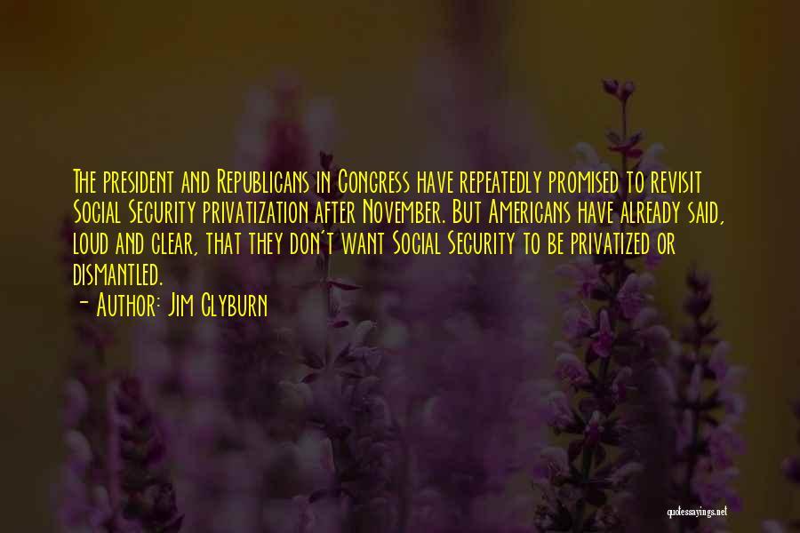 Jim Clyburn Quotes 898505
