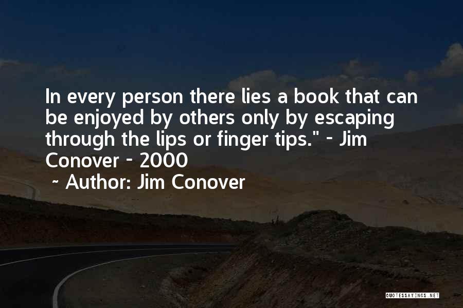 Jim Conover Quotes 1768628