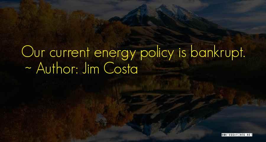 Jim Costa Quotes 108096