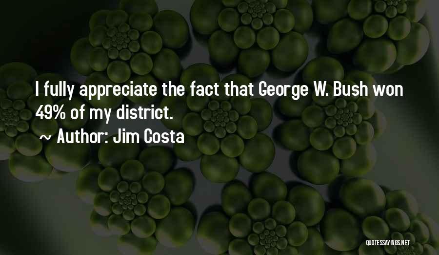 Jim Costa Quotes 1434349