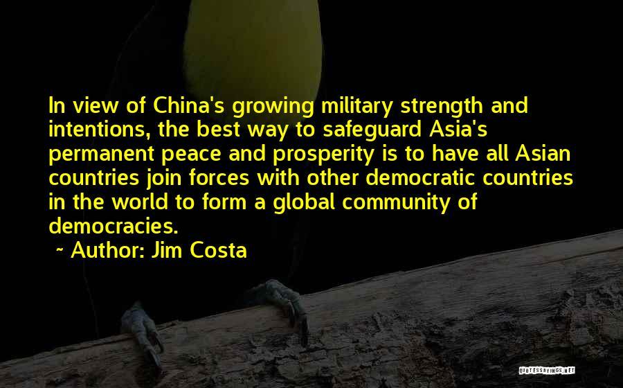 Jim Costa Quotes 1544264