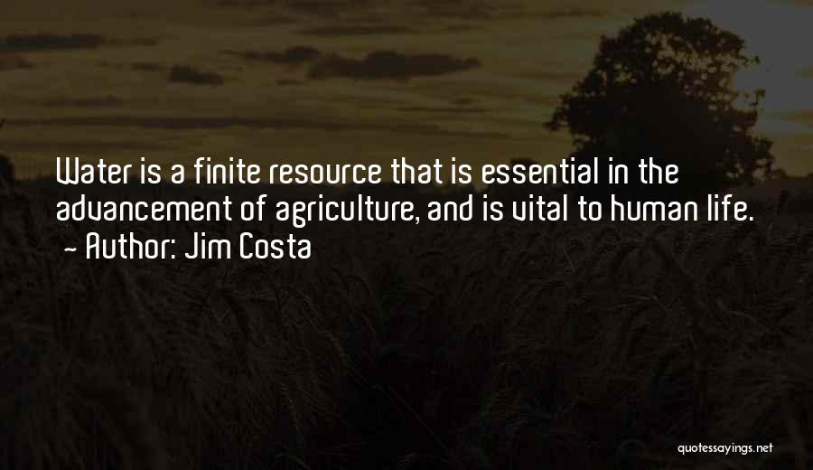 Jim Costa Quotes 1590401