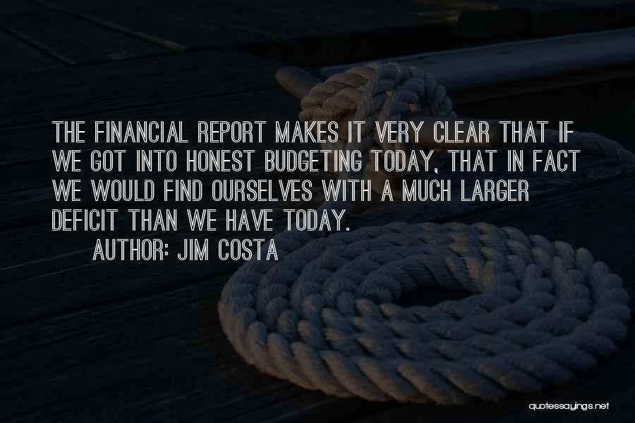 Jim Costa Quotes 1686971