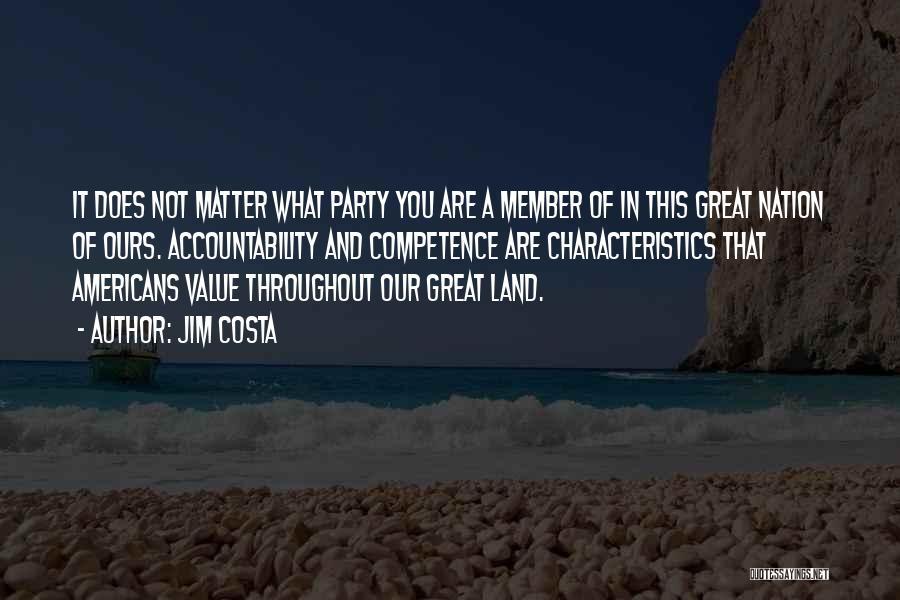 Jim Costa Quotes 1836757