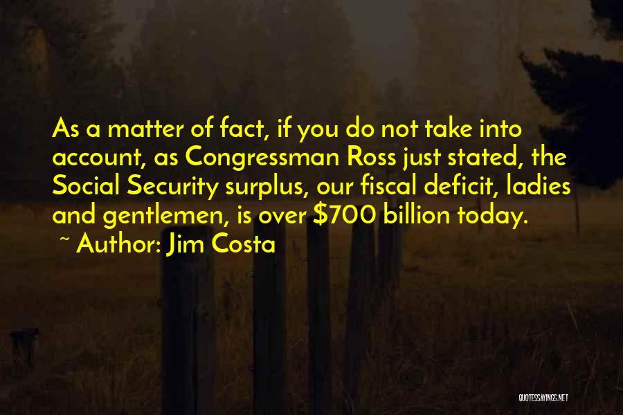Jim Costa Quotes 2008058