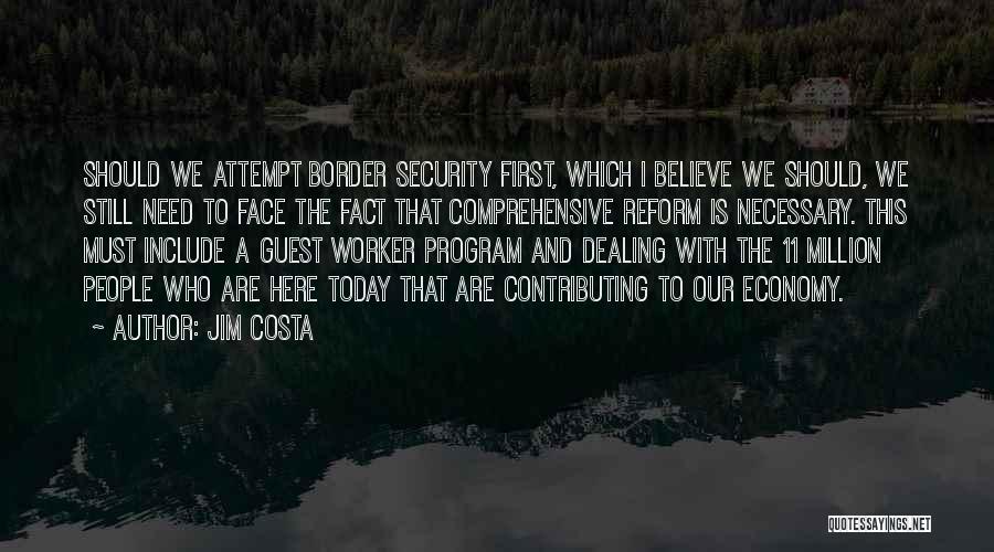 Jim Costa Quotes 2124235