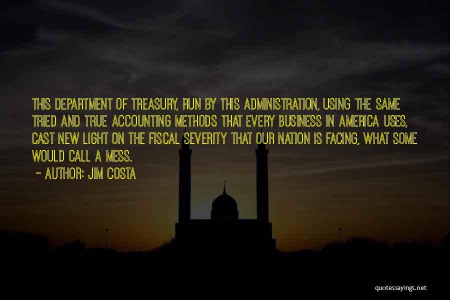 Jim Costa Quotes 2178888