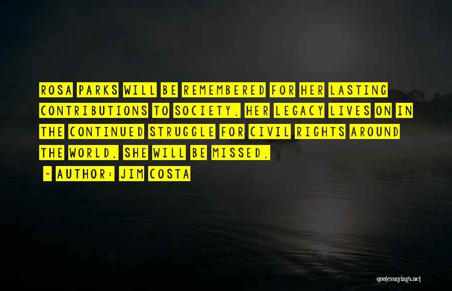 Jim Costa Quotes 2196884