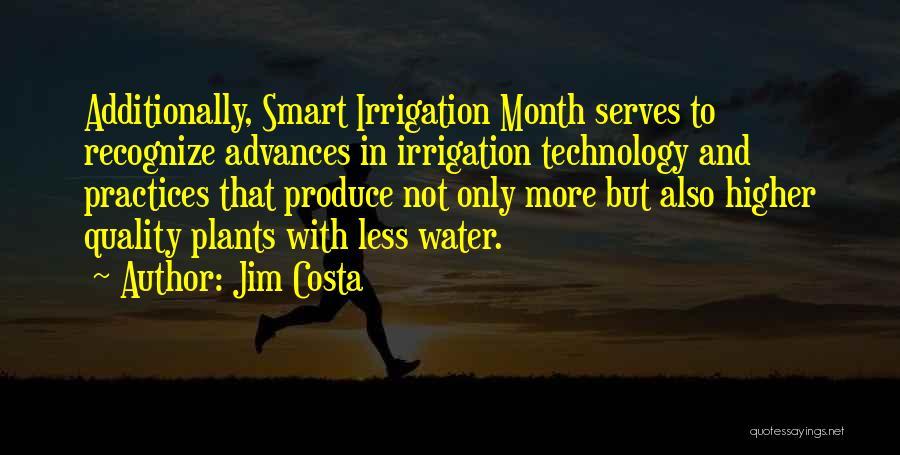 Jim Costa Quotes 366712