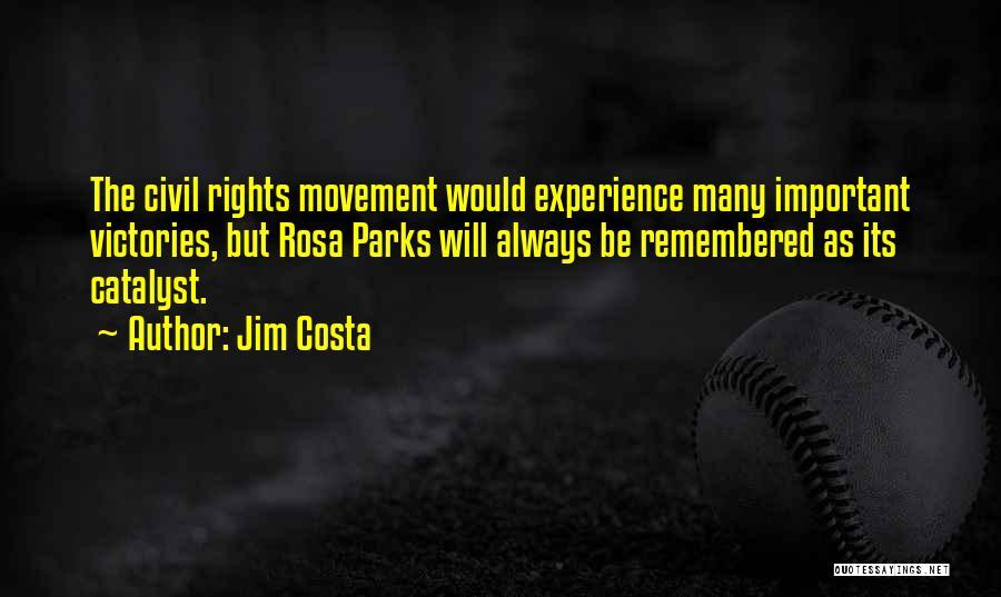 Jim Costa Quotes 507238