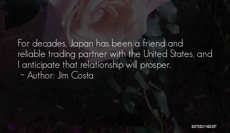 Jim Costa Quotes 882331