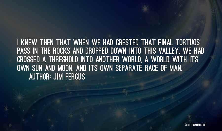 Jim Fergus Quotes 1210679