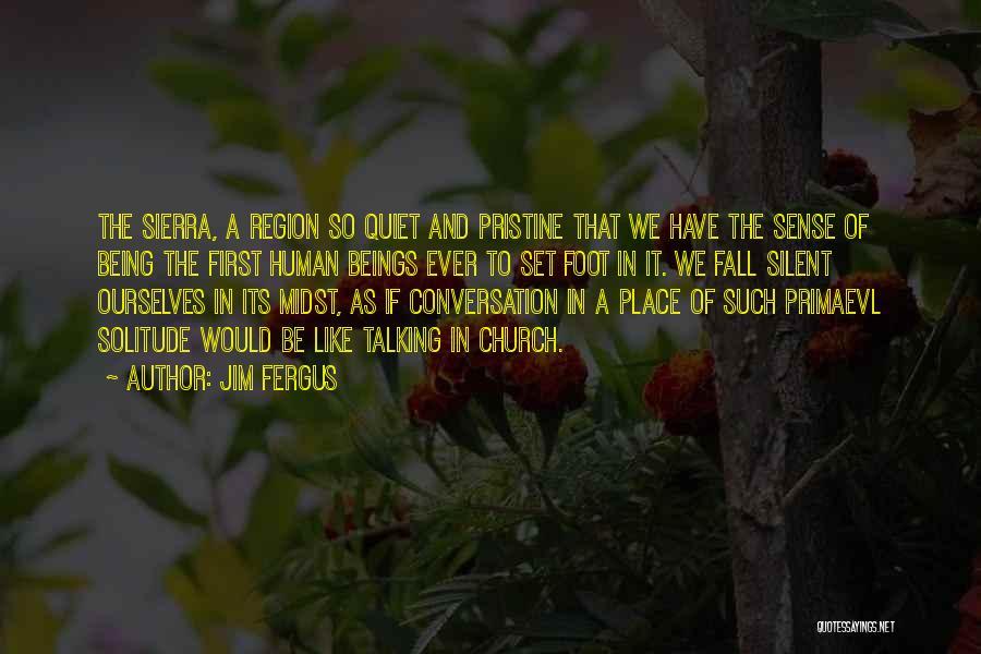 Jim Fergus Quotes 1699762