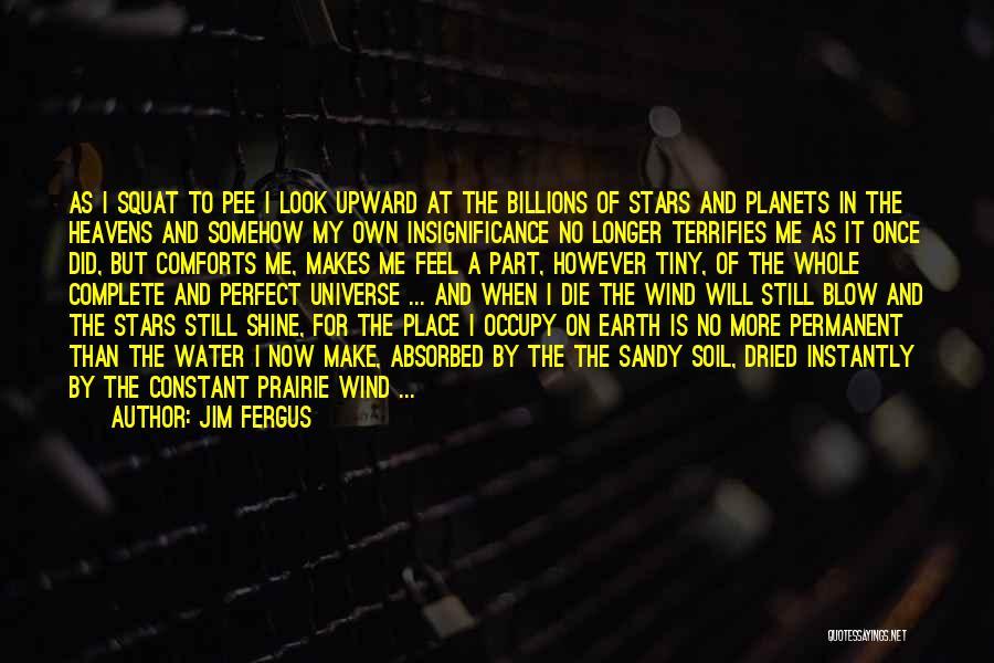 Jim Fergus Quotes 2005580