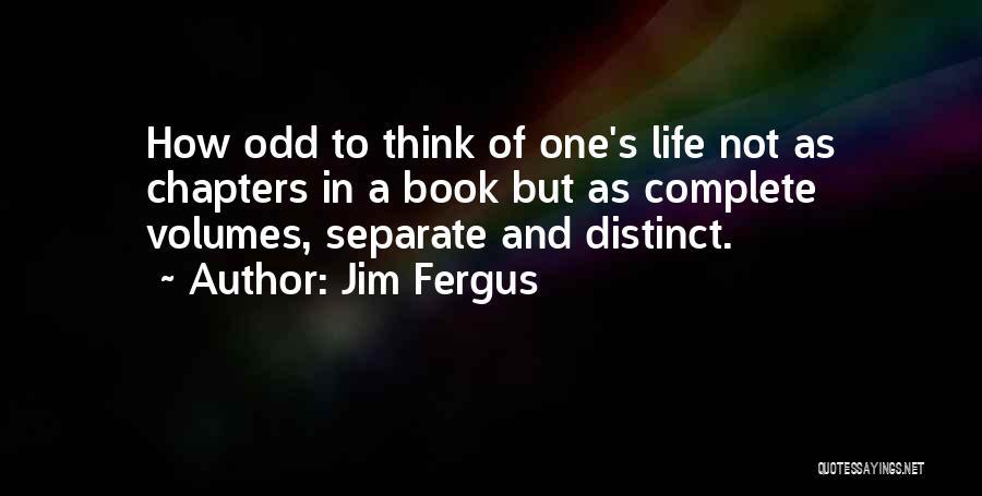 Jim Fergus Quotes 499169