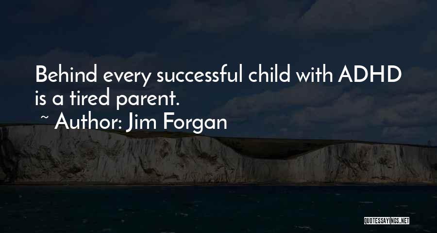 Jim Forgan Quotes 405945