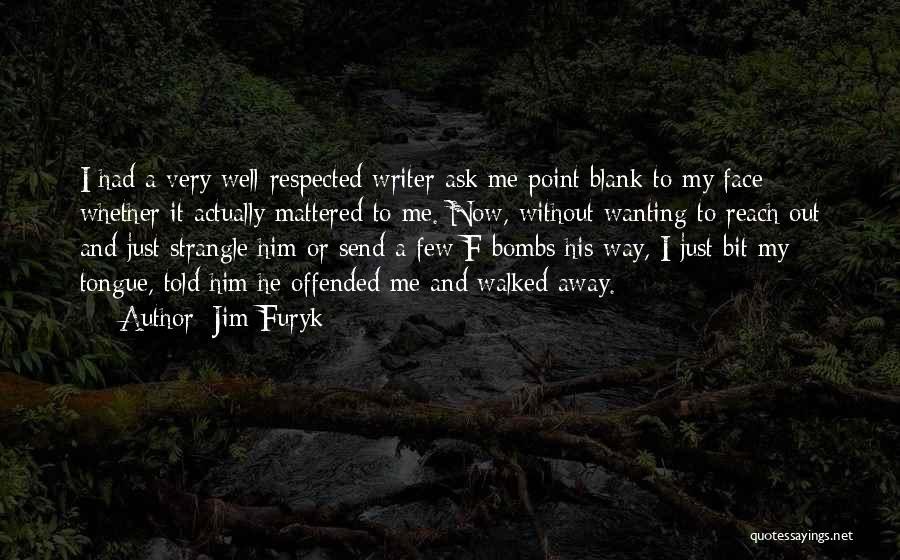 Jim Furyk Quotes 307414