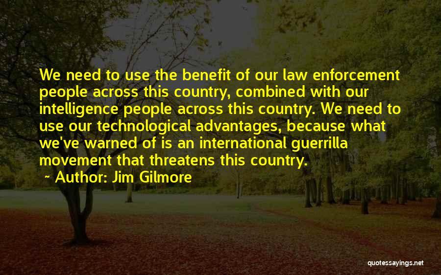 Jim Gilmore Quotes 1217978
