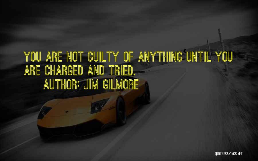 Jim Gilmore Quotes 1850366