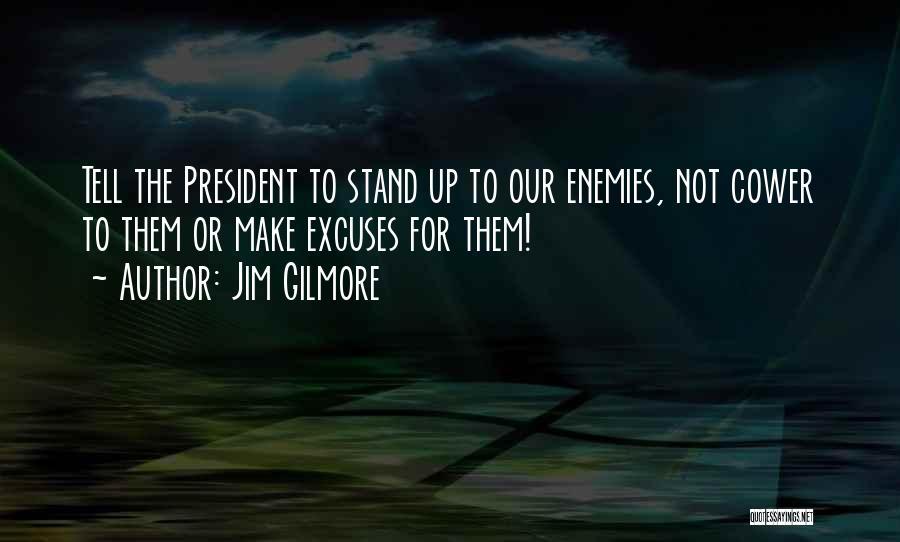 Jim Gilmore Quotes 1992387
