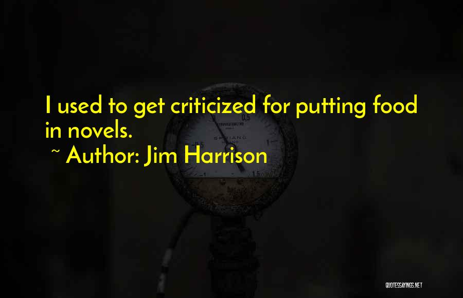 Jim Harrison Quotes 1031928