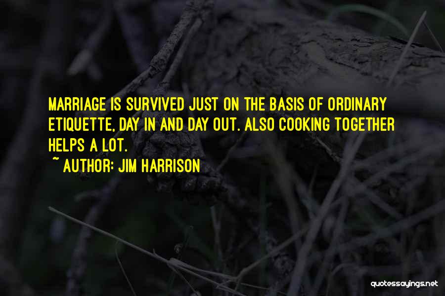 Jim Harrison Quotes 1047142