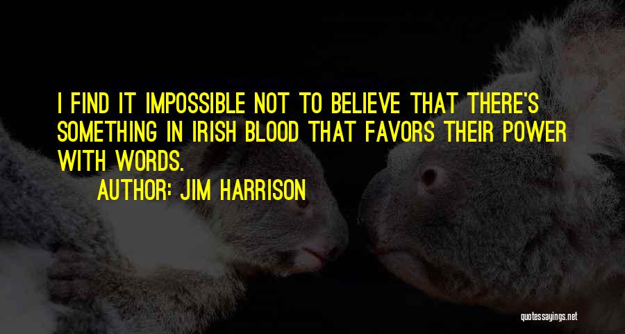 Jim Harrison Quotes 1073996