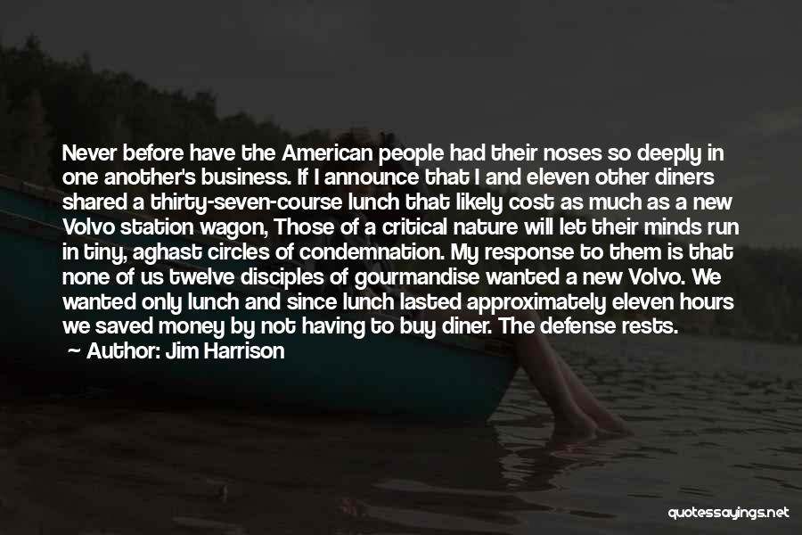 Jim Harrison Quotes 113821