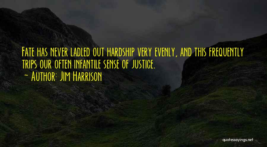 Jim Harrison Quotes 1240030