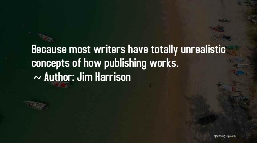 Jim Harrison Quotes 1277787