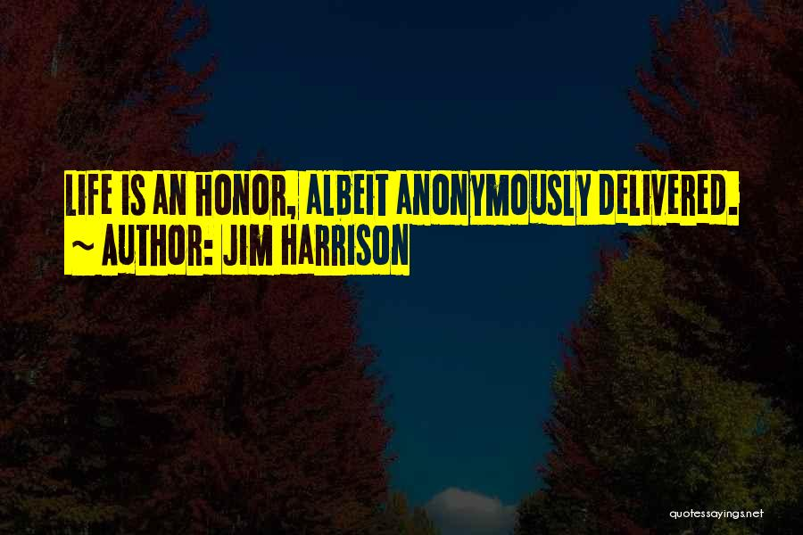 Jim Harrison Quotes 1415108