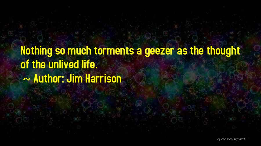 Jim Harrison Quotes 1500880