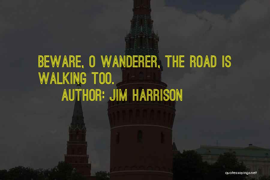 Jim Harrison Quotes 1662838