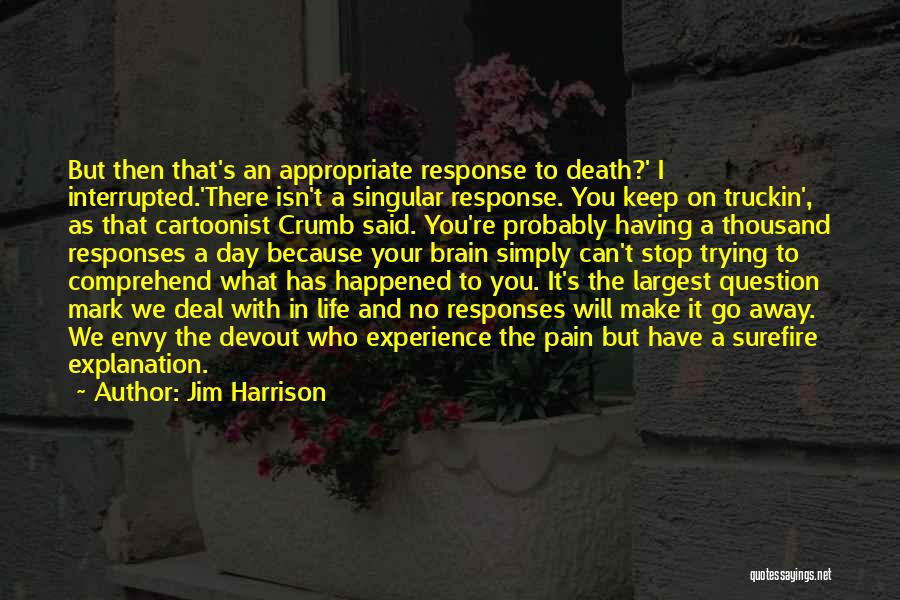 Jim Harrison Quotes 1674400