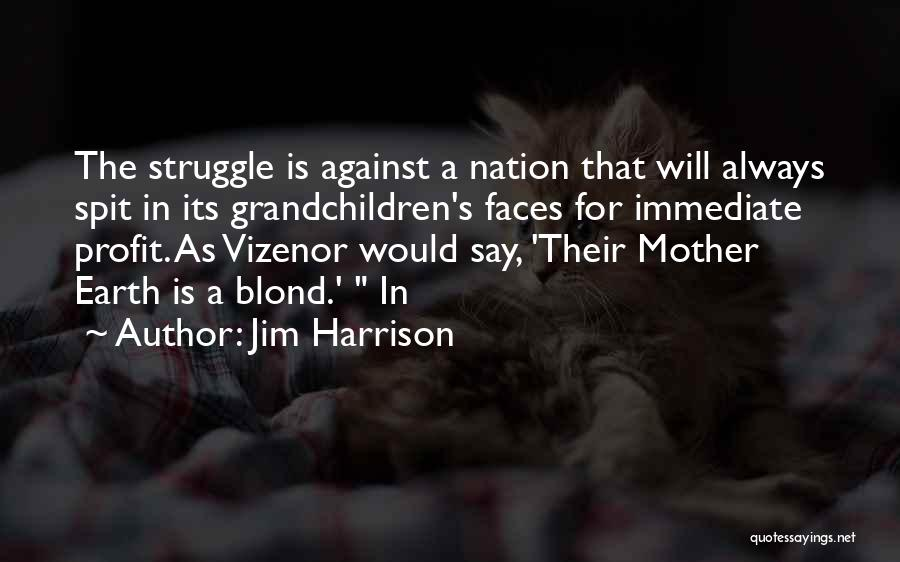 Jim Harrison Quotes 1794689
