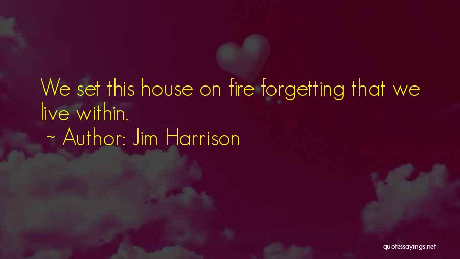 Jim Harrison Quotes 1828762