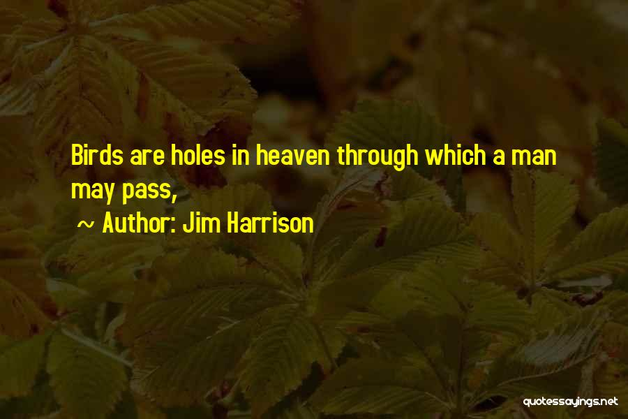 Jim Harrison Quotes 1939370