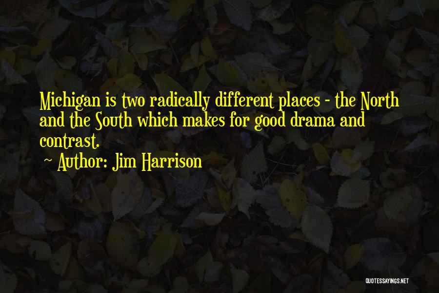 Jim Harrison Quotes 2115316