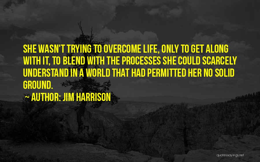 Jim Harrison Quotes 391662