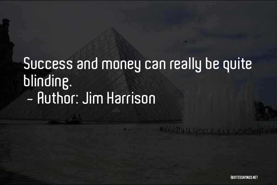 Jim Harrison Quotes 407309