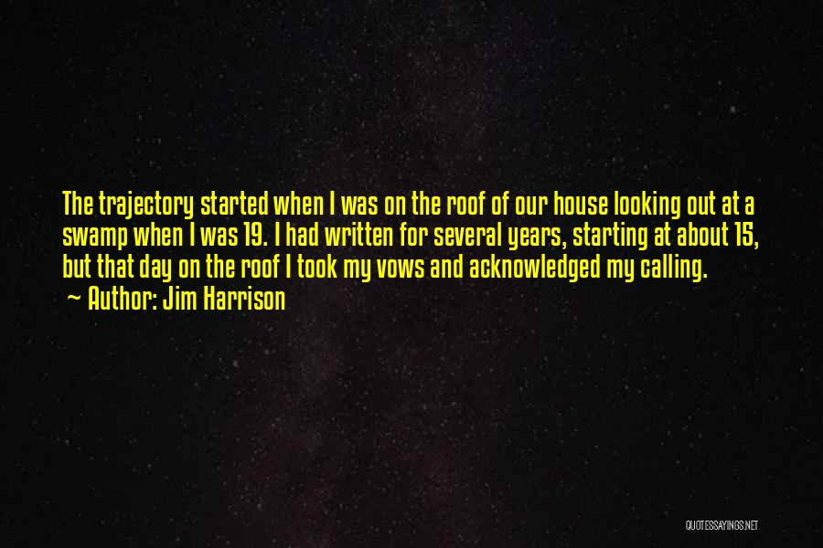 Jim Harrison Quotes 480702