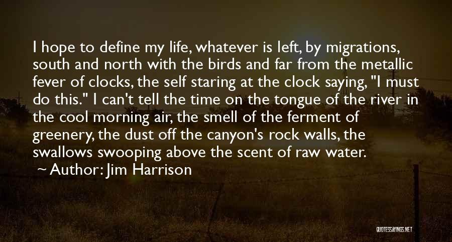 Jim Harrison Quotes 533749
