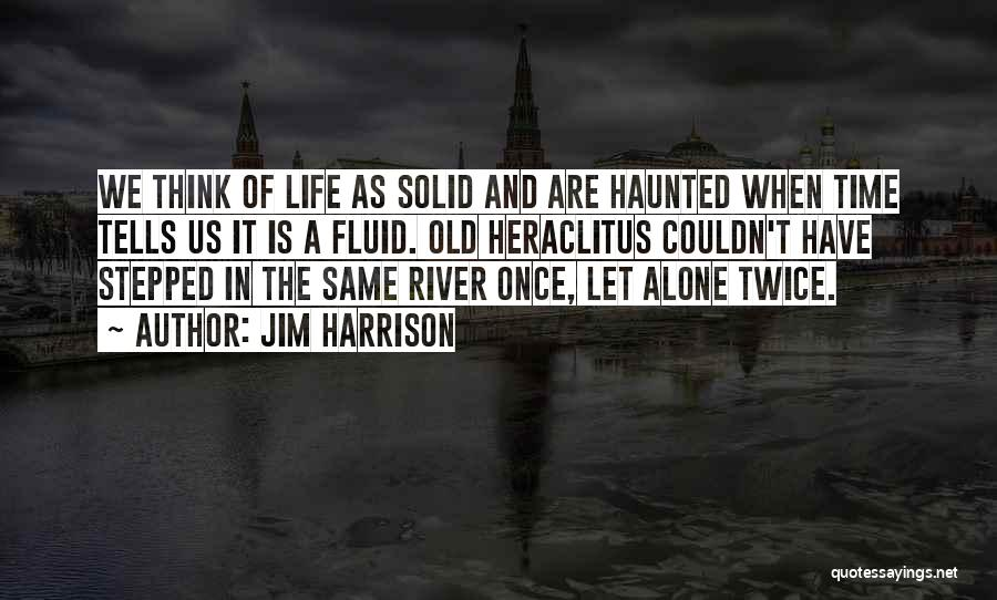 Jim Harrison Quotes 546467