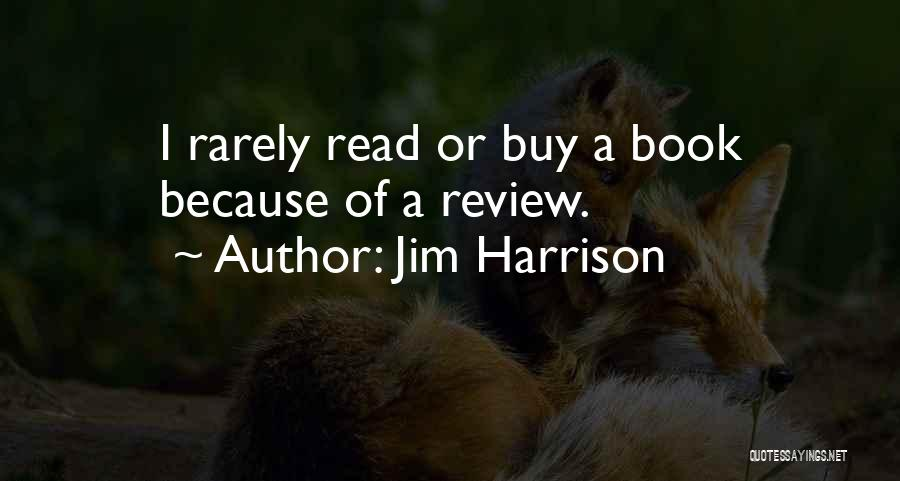 Jim Harrison Quotes 552663